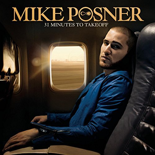 Mike Posner 31 Minutes To Take Off