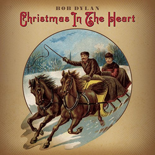 Bob Dylan Christmas In The Heart Christmas In The Heart