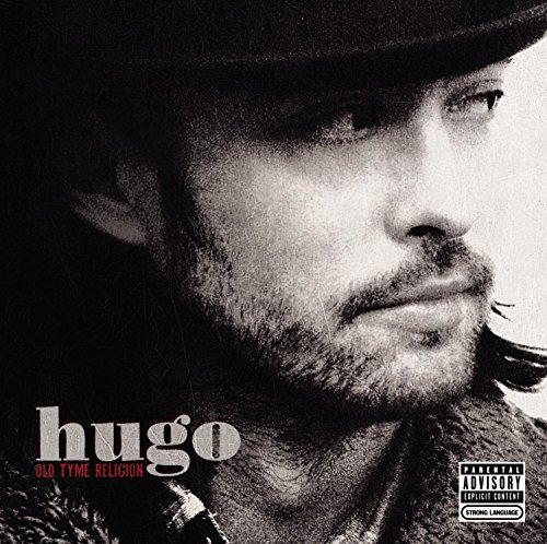 Hugo Old Tyme Religion Explicit Version