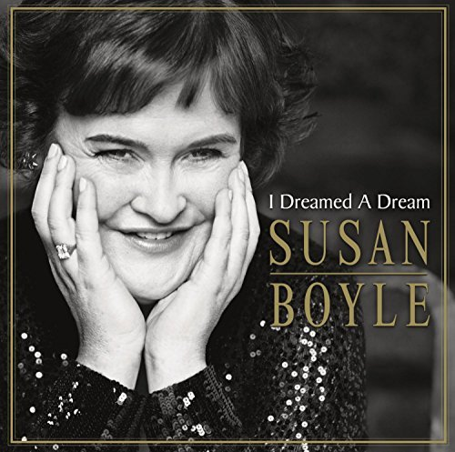 Susan Boyle I Dreamed A Dream