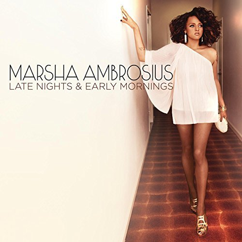 Marsha Ambrosius Late Nights & Early Mornings