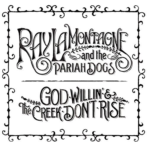 Ray & The Pariah Do Lamontagne God Willin' & The Creek Don't 2 Lp Set