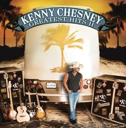 Kenny Chesney Vol. 2 Greatest Hits