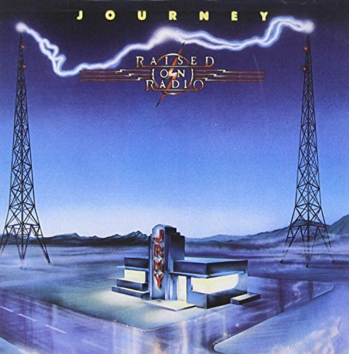 Journey Raised On Radio Expanded Ed.