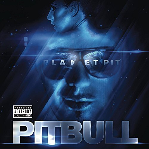 Pitbull Planet Pit Explicit Version