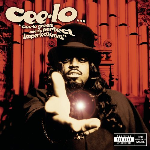 Cee Lo Cee Lo Green & His Perfect Imp Explicit Version