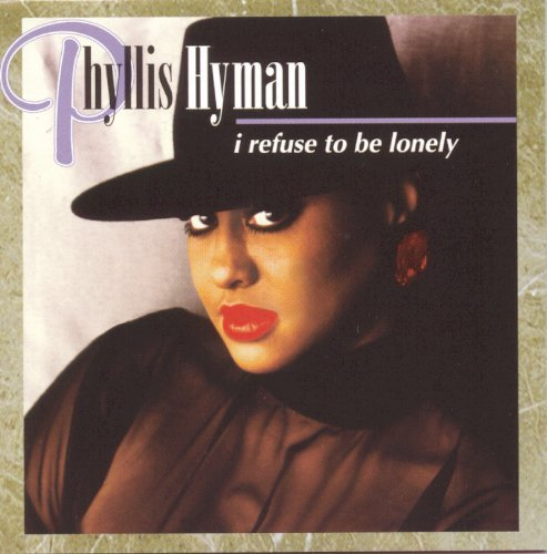 Hyman Phyllis I Refuse To Be Lonely