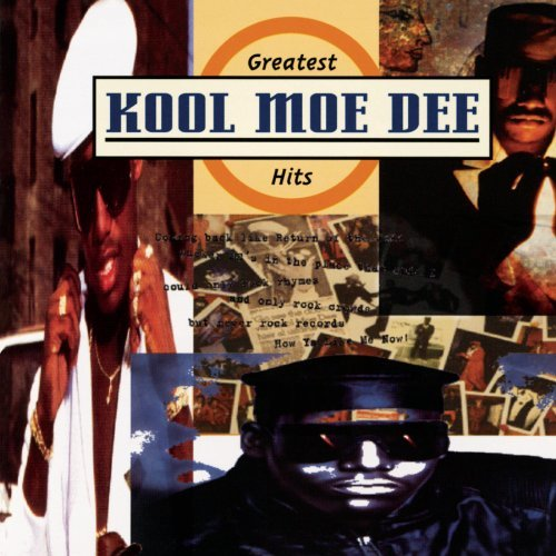 Kool Moe Dee Greatest Hits Explicit Version