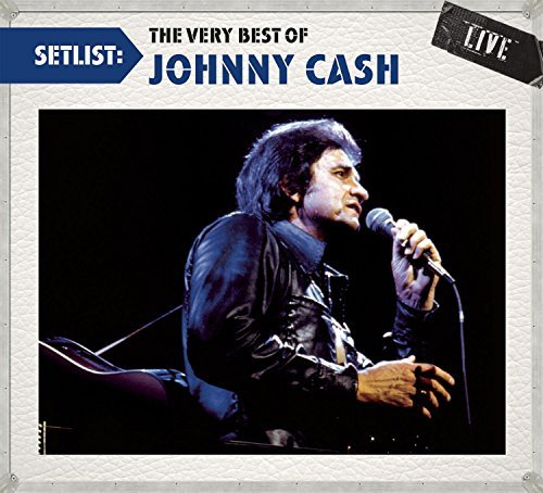 Johnny Cash Setlist The Very Best Of John