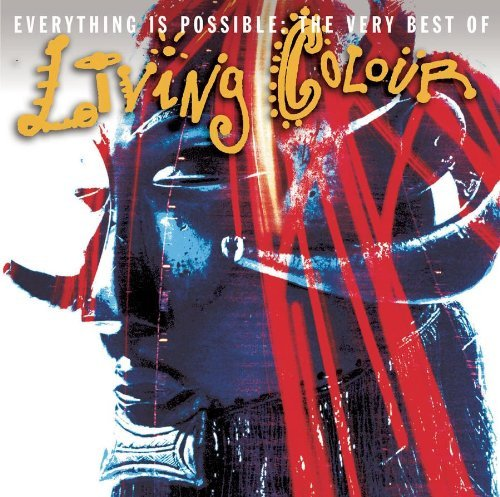 Living Colour Everything Is Possible Very Best Of