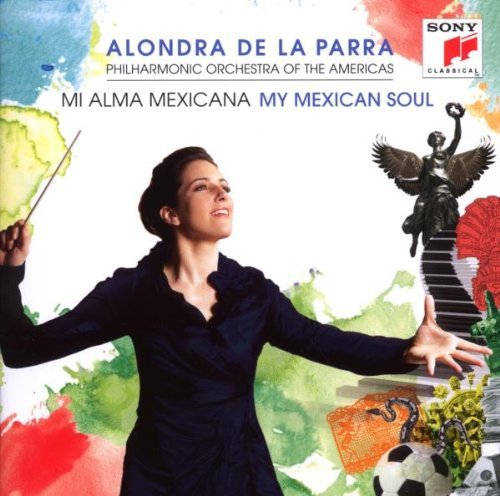 Alondra De La Parra My Mexican Soul Import Eu 2 CD