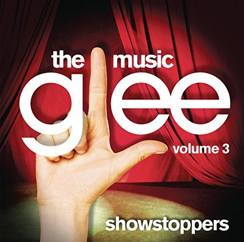Glee Cast Vol. 3 Glee The Music Showsto Vol. 3 Glee The Music Showsto