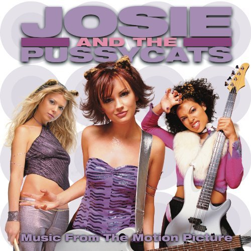 Various Artists Josie & The Pussycats