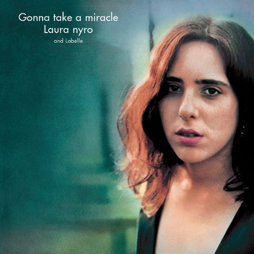 Nyro Laura Gonna Take A Miracle Remastered Feat. Labelle Incl. Bonus Tracks