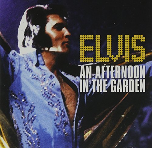 Elvis Presley Afternoon In The Garden