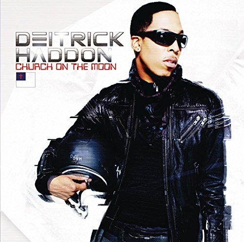 Deitrick Haddon Church On The Moon