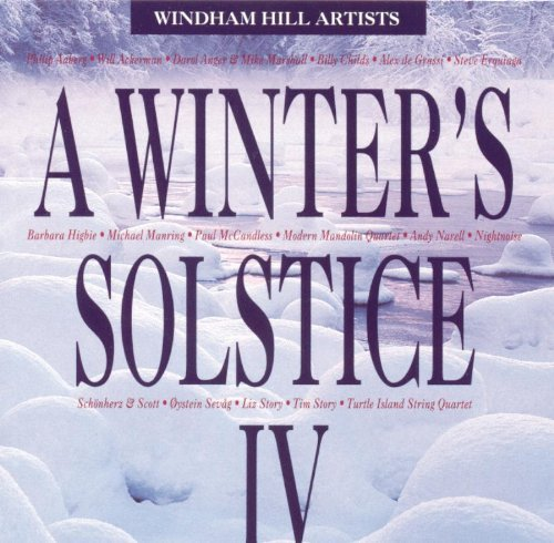 Winter's Solstice Vol. 4 Winter's Solstice Erquiaga Mccandless Sevag Winter's Solstice