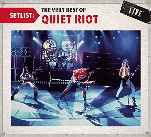 Quiet Riot Setlist The Very Best Of Quie
