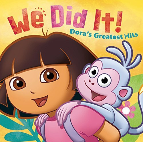 Dora The Explorer We Did It! Dora's Greatest Hit