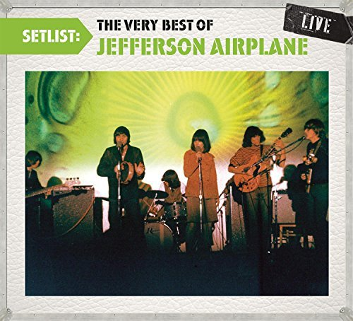 Jefferson Airplane Setlist The Very Best Of Jeff