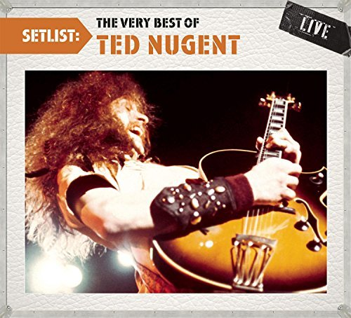 Nugent Ted Setlist The Very Best Of Ted