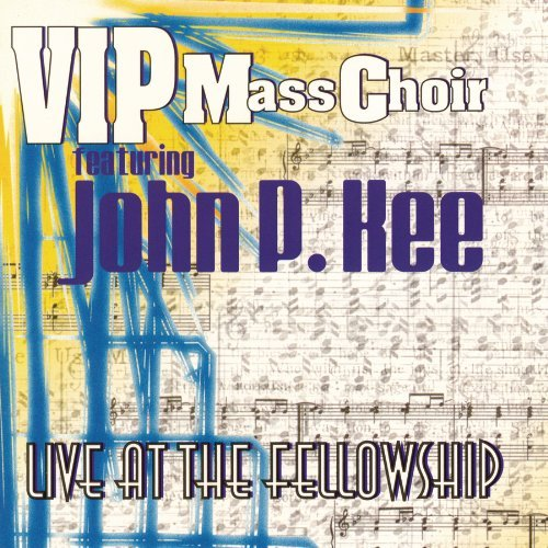 Vip Mass Choir Live At The Fellowship Feat. John P. Kee