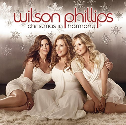 Wilson Phillips Christmas In Harmony