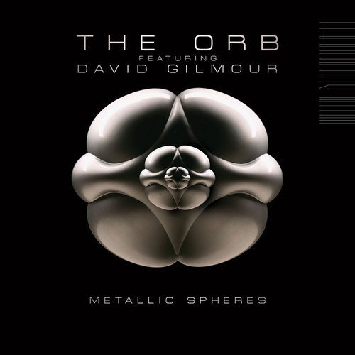 Orb Metallic Spheres Feat. David Gilmour