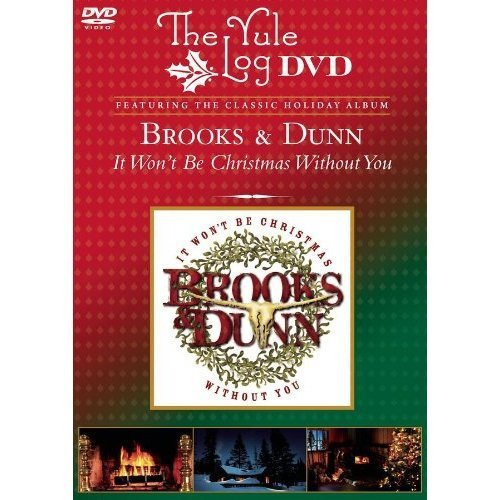 Brooks & Dunn It Won't Be Christmas Without