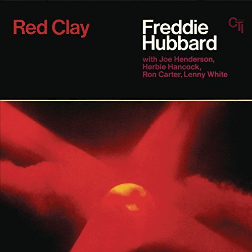 Freddie Hubbard Red Clay