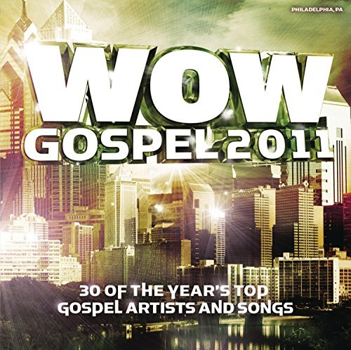 Wow Gospel 2011 Wow Gospel 2011 2 CD
