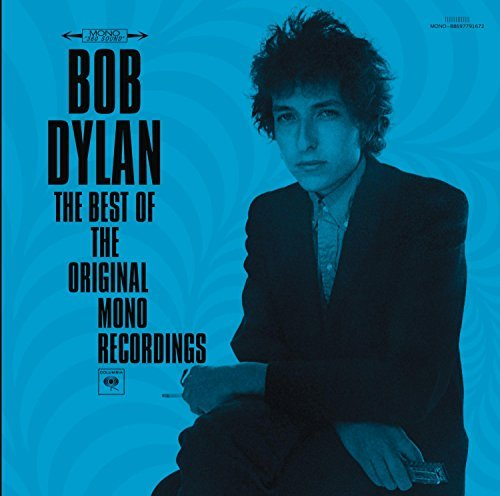 Bob Dylan Best Of The Original Mono Reco