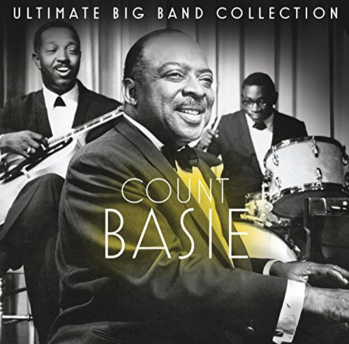Count Basie Ultimate Big Band Collection Ultimate Big Band Collection