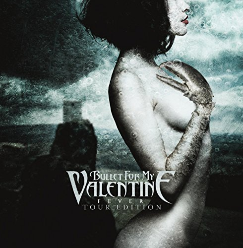 Bullet For My Valentine Fever Tour Edition Fever Tour Edition
