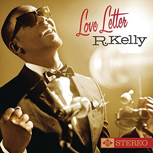 R. Kelly Love Letter