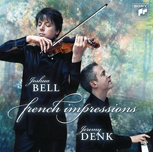 Joshua Bell French Impressions French Impressions