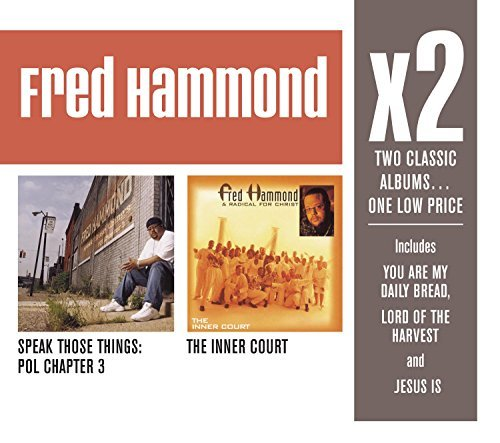 Fred Hammond Inner Court Speak Those Things 2 CD