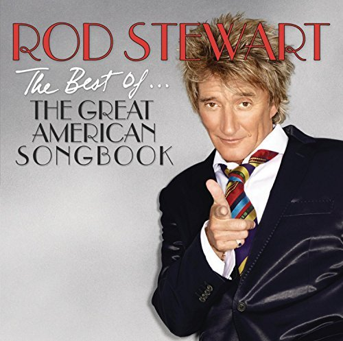 Rod Stewart Best Of The Great American Son Best Of The Great American Son