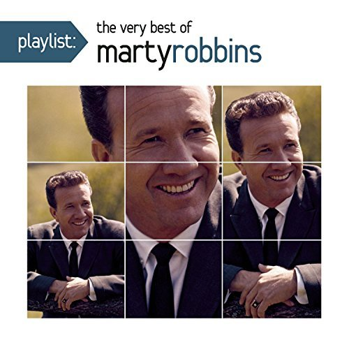Marty Robbins Playlist The Very Best Of Mar