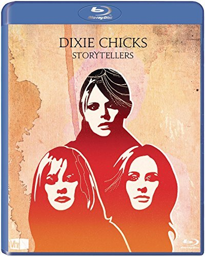 Dixie Chicks Storytellers Blu Ray
