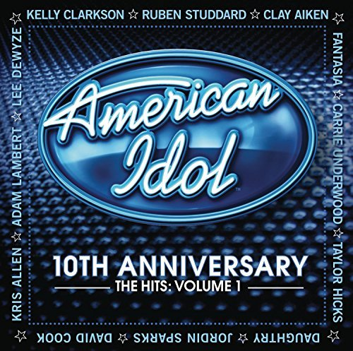American Idol Vol. 1 10th Anniversary The Hi