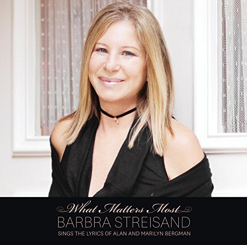 Barbra Streisand What Matters Most Barbra Strei
