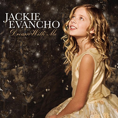 Jackie Evancho Dream With Me Dream With Me