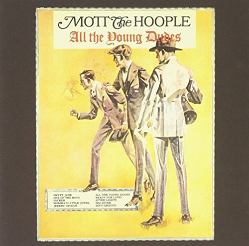 Mott The Hoople All The Young Dudes Incl. Bonus Tracks