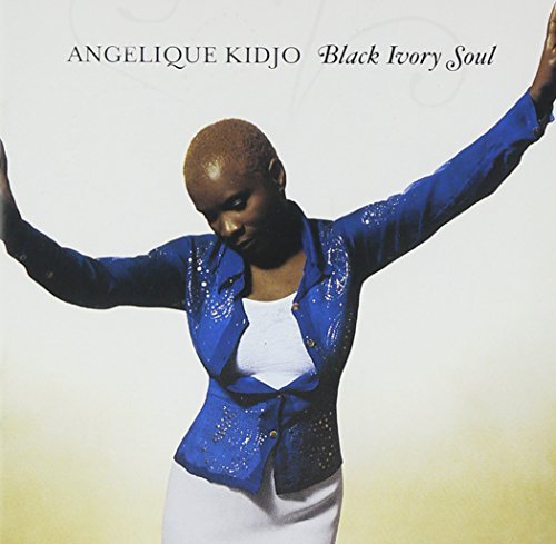 Angelique Kidjo Black Ivory Soul
