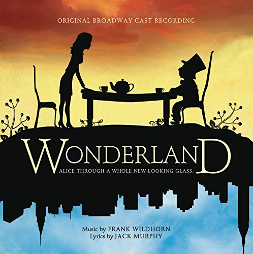 Broadway Cast Wonderland Wonderland