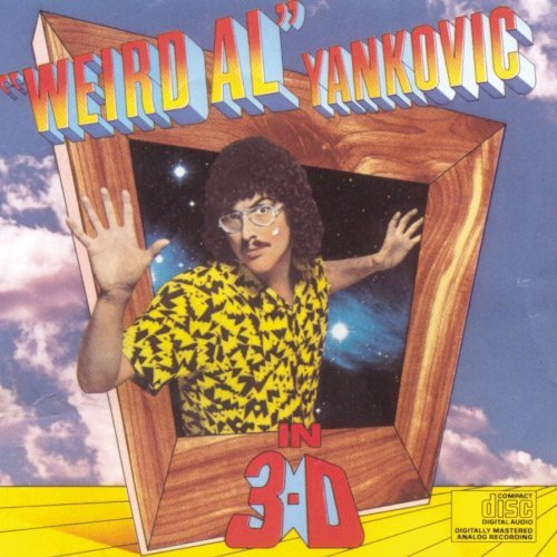 Weird Al Yankovic In 3 D