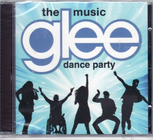 Glee Cast Glee The Music Dance Party