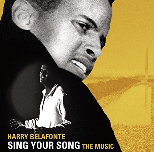 Harry Belafonte Sing Your Song The Music