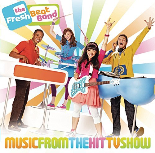 Fresh Beat Band Music From The Hit Tv Show